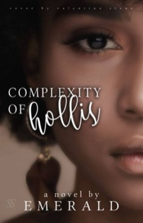 Complexity of Hollis | Mar. 2021 by Lady-Emerald
