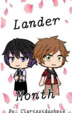 💕Lander Month!💕 A Music Freaks Fanfic by Clarizzidashpie