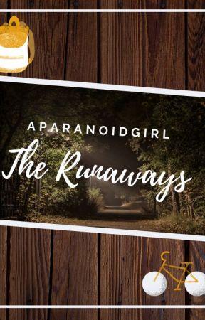 The Runaways by AParanoidGirl