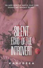 Silent Echo of the Introvert ni Karydea
