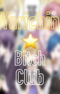 Yarichin Bitch Club x Male Oc cover
