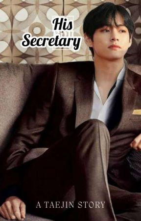 HIS SECRETARY [TaeJin](ON HOLD) by TaeJin_istruelove94