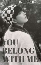 You Belong With Me || ATEEZ Hongjoong Fanfic [Ongoing] by _Tae_Hwa_