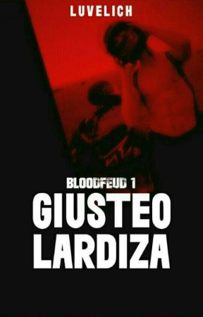 BLOODFEUD 1: GIUSTEO  by luvelich