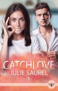CatchLove Cie. {Romance - Terminée} cover