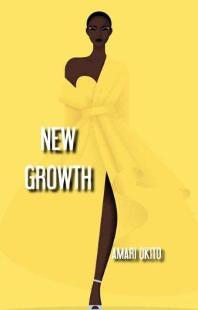 NEW GROWTH by AmariOkito