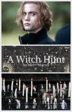 A Witch Hunt (Jasper Hale x Reader) by Mrs--Marvel