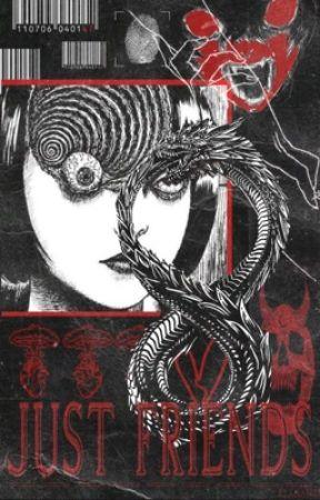 𝐉𝐔𝐒𝐓 𝐅𝐑𝐈𝐄𝐍𝐃𝐒,    a. miya by ELLSAMU