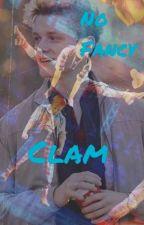 No Fancy Clam by XxxBuckyxxX