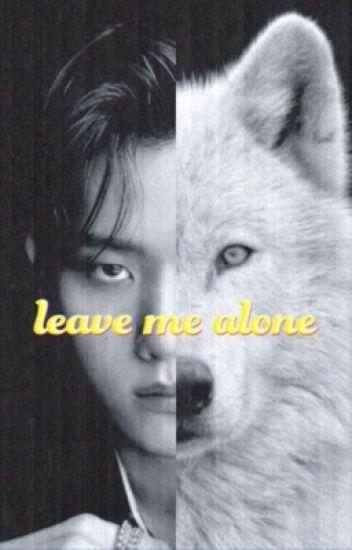 leave me alone • omegaverse