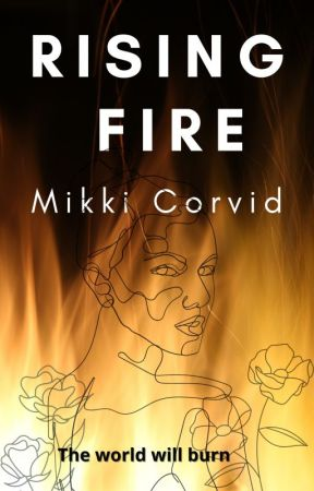 Rising Fire by MikkitheBold