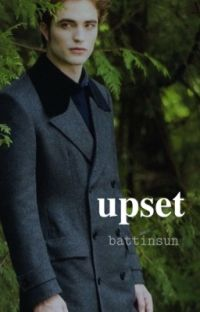upset  | edward cullen  cover