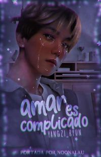 Amar Es Complicado {Chanbaek}  cover