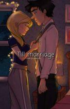 Till marriage by cheryls_tears