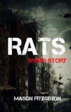 Rats: Shai's Story by masonfitzzy