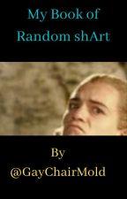 My Book of Random shart by GayChairMold