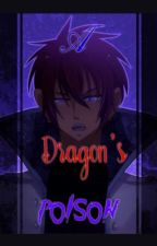 A Dragon's Poison  by Kurzai_Alpha