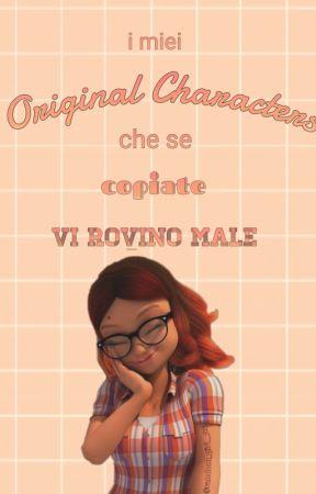 I miei Original Characters che se copiate vi rovino male by random_girl__06