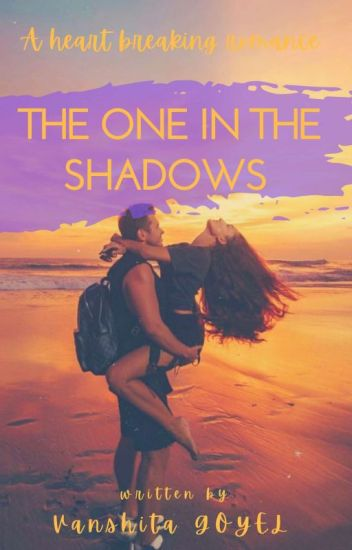 The One In The Shadows