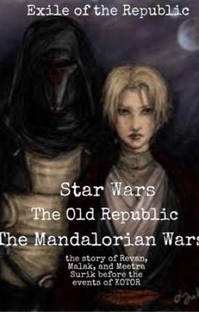 The Mandalorian Wars by ExileofTheRepublic