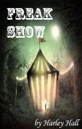 Freak Show by slapthepancakes