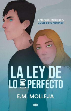 La Ley de lo (Im)perfecto © by EMMolleja