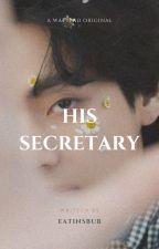 | His Secretary | KTH ✔️ by eatinsbub