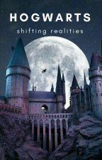 shifting realities: hogwarts by veganteacherscoochie