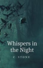 Whispers in the Night by cdstone