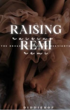 Raising Remi by DiddieBop