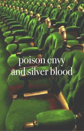 poison envy and silver blood by cedricsscarf