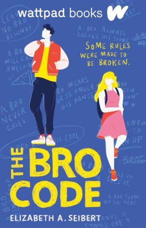 The Bro Code (Wattpad Books Edition) by joecool123
