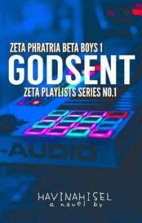 Zeta Playlists#1: Godsent by hayinahisel