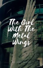 The Girl With The Metal Wings // Avengers Fan Fiction by abby_with_no_e