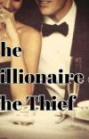 The Billionaire & The Thief cover
