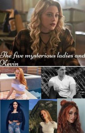 (On hold) The five mysterious laddies..and Kevin (bughead) by slytherpuff1498