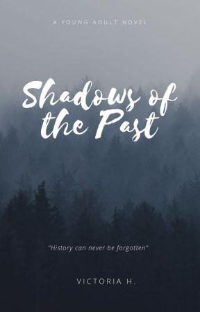 Shadows of the Past by Unicornangel1708