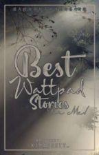 Best Wattpad Stories[For Me] ni XJMajesty_