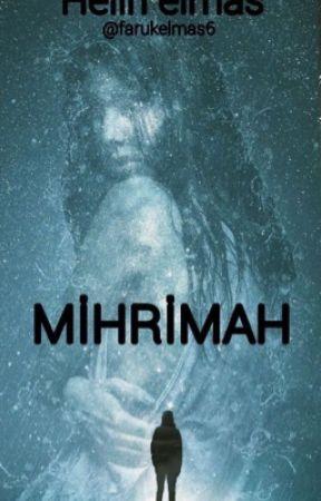 MİHRİMAH by farukelmas6