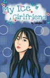 My Ice Girlfriend [END] cover