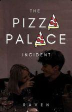 The Pizza Palace Incident by lvstinspxce