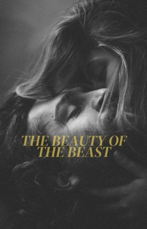 The Beauty of the Beast by sayhellokk