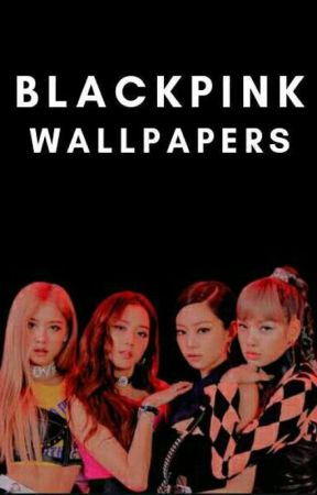 BLACKPINK WALLPAPERS by violet_mango
