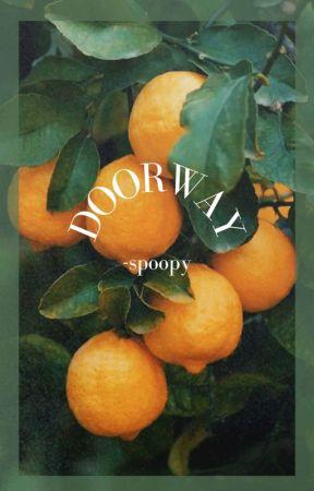 -Doorway by -spoopy