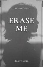 Erase Me by _yuh_OwO_