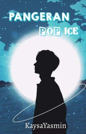 Pangeran Pop Ice  by KaysaYasmin