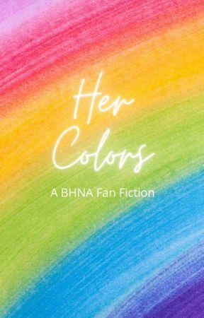 Her Colors (A BNHA Fan Fiction) by yA_yEeT_a_WeEb