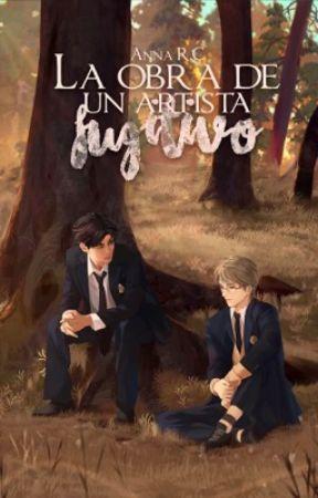 La obra de un artista fugitivo | RESUBIENDO POR CORRECCIÓN | by AnnieTokee