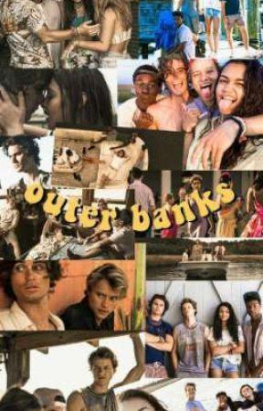 Vida em outer banks (concluída) by stelar007