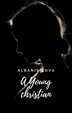Una joven cristiana (Version INGLES) by AlbanisAcr